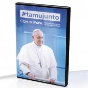 DVD TAMUJUNTO COM O PAPA