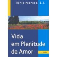LV VIDA EM PLENITUDE DE AMOR - S.J