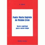 LV PADRE MARIA EUGENIO DO MENINO JESUS