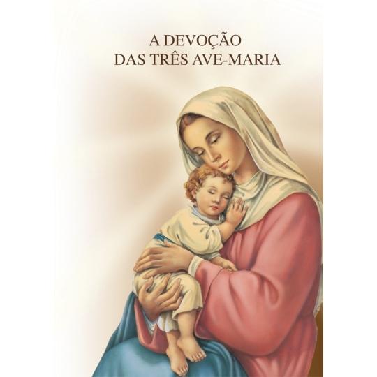 LV A DEVOÇAO DAS TRES AVE MARIAS