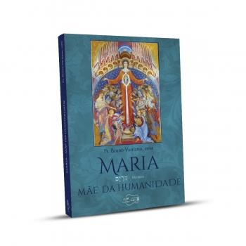 Livro Maria, Mãe da Humanidade