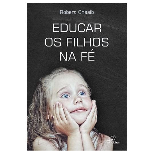 Livro Educar os filhos na fé