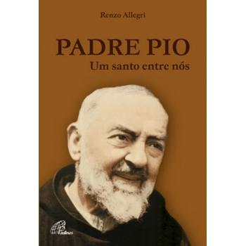 Livro Padre Pio - Um santo...