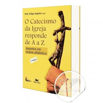 Livro O Catecismo da Igreja...