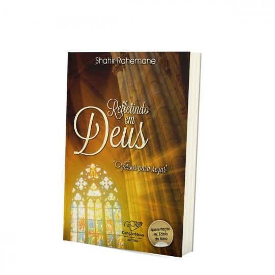 Livro Refletindo em Deus - Versos para rezar