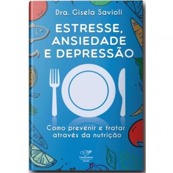 Livro Estresse, ansiedade e...