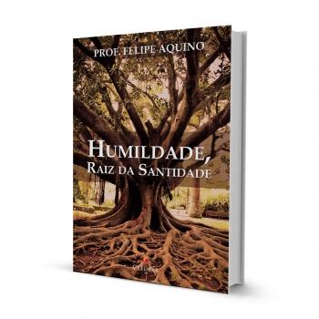 Livro Humildade raiz de...