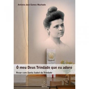 Livro Ó meu Deus Trindade...