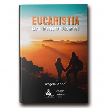 Livro Eucaristia: Caminho...