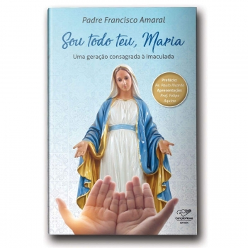 Livro Sou Todo Teu, Maria:...