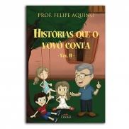 LV HISTÓRIAS QUE O VOVÔ CONTA VOL II