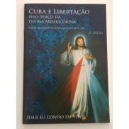 LV CURA E LIBERTAÇÃO PELO TERÇO MISERICORDIA